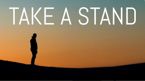 Take a stand- wie du im Glauben stehst! Glauben