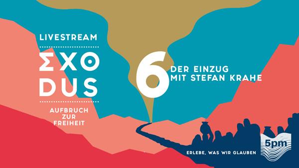 EXODUS 6 - DER EINZUG